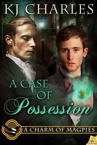 What am I reading? A Case of Possession by KJ Charles