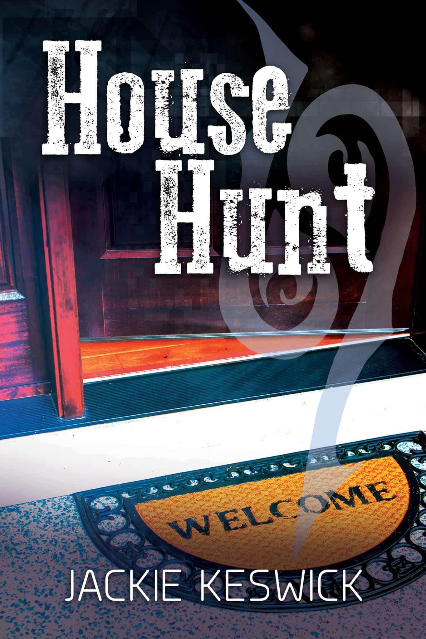 House Hunt | The Power of Zero #3 by Jackie Keswick