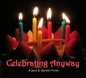 Celebrating Anyway | A Jack and Gareth Ficlet