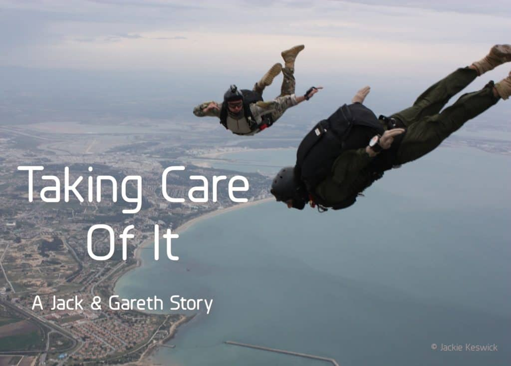 Taking Care of It | A Jack & Gareth Story by Jackie Keswick