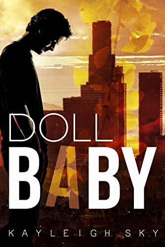 Doll Baby by Kayleigh Sky
