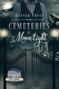 Cemeteries by Moonlight | Hunter Frost
