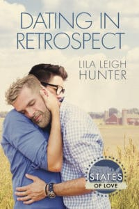 Dating in Retrospect | Lila Leigh Hunter