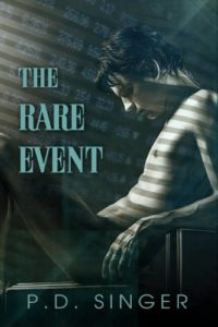 I've Been Reading: The Rare Event by PD Singer
