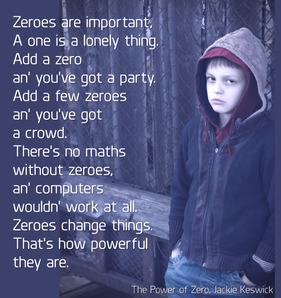 Zeroes are powerful | The Power of Zero by Jackie Keswick