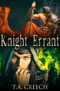 Knight Errant by T.A. Creech