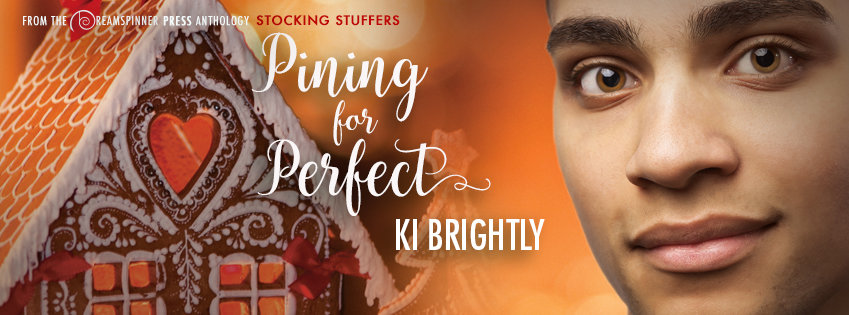 Pining for Perfect | Ki Brightly