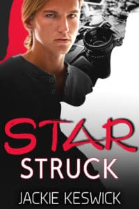 Starstruck | MM Action Adventure Romance by Jackie Keswick