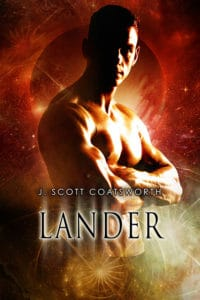 Lander by J. Scott Coatsworth