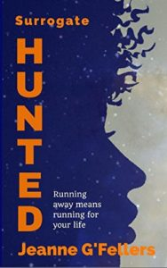 Surrogate: Hunted by Jeanne G'Fellers