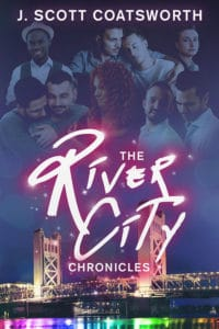 River City Chronicles by Scott J. Coatsworth