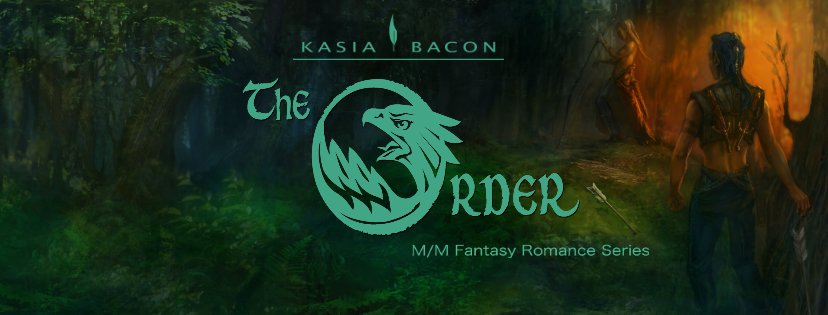 The Order Series by Kasia Bacon