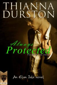 Always Protected | Book Chat with Thianna Durston