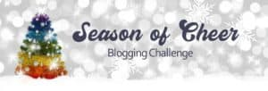 Season of Cheer Blogging Challenge | Jackie Keswick