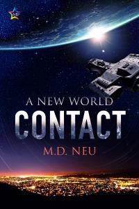 A New World - Contact by M.D. Neu