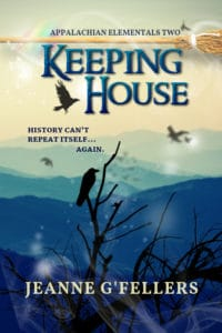 Keeping House | Appalachian Elementals series by Jeanne G'Fellers