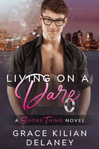 Living on a Dare by Grace Kilian Delaney