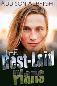 The Best-Laid Plans | Addison Albright