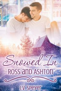 Snowed In: Ross and Ashton by J.V. Speyer