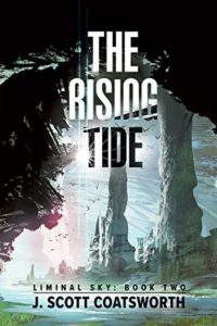 The Rising Tide by J. Scott Coatsworth